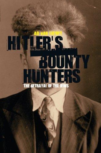 Hitler's Bounty Hunters: The Betrayal Of The Jews (Der Hunter Wars Bounty)