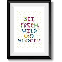 Kunstdruck DIN A4 Print FRECH WILD WUNDERBAR 1 ohne Rahmen Dekoration Kinderzimmer