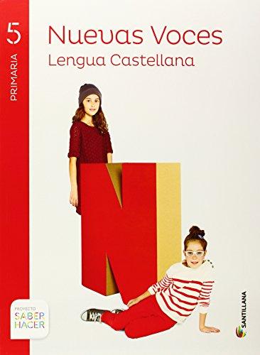 LENGUA CAST NUEVAS VOCES 5 PRIMARIA SABER HACER - 9788468023878 por Aa.Vv.