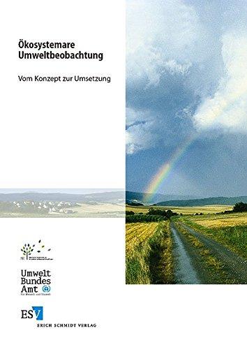 Ökosystemare Umweltbeobachtung: Vom Konzept zur Umsetzung