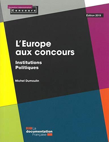 L'Europe aux concours : Institutions politiques par  (Poche - Mar 20, 2019)