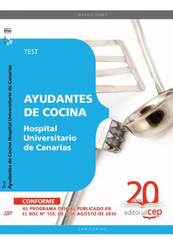 Descargar Libro Ayudantes de Cocina Hospital Universitario de Canarias. Test (Colección 1559) de VV.AA.