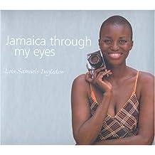 Jamaica Through My Eyes