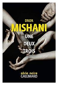 Une deux trois par Mishani