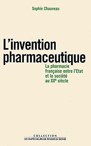 L'Invention pharmaceutique