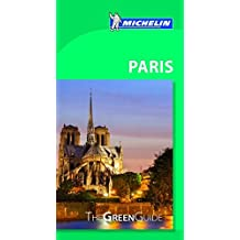 Michelin The Green Guide Paris (MICHELIN Grüne Reiseführer)