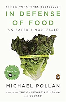 In Defense of Food: An Eater's Manifesto par [Pollan, Michael]