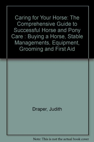 caring-for-your-horse-the-comprehensive-guide-to-successful-horse-and-pony-care-buying-a-horse-stabl