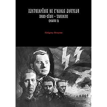 EncyclopZdie de l'Ordre Nouveau - Hors-sZrie - WALLONIE (partie I)