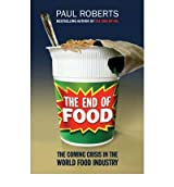 [END OF FOOD] by (Author)Roberts, Paul on Jun-02-08