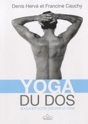 Le yoga du dos par Denis Hervé