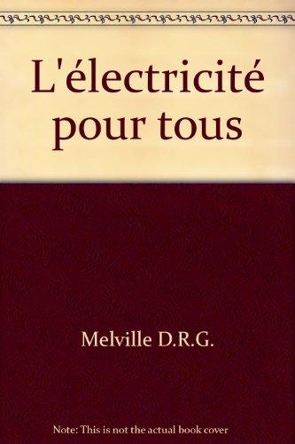 L'électricité pour tous par Melville d. R. G.