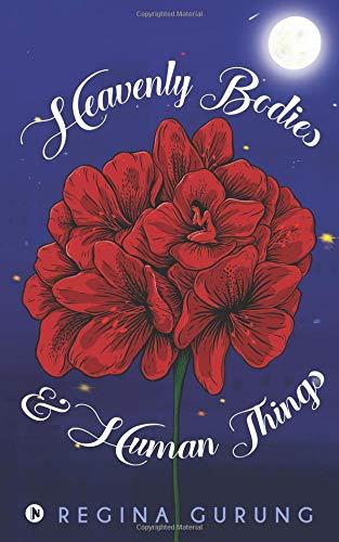 Heavenly Bodies & Human Things