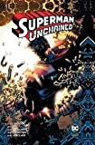 SUPERMAN UNCHAINED DI SNYDER E LEE n 1