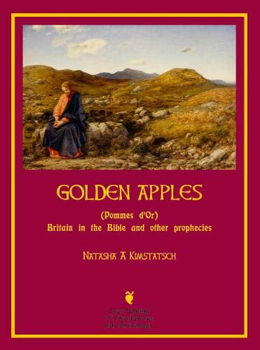 Pommes D'Or (Golden Apples) 2019: Britain in Bible and Other Prophecies -