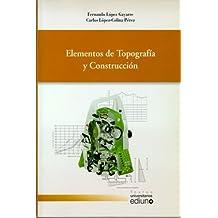 Elementos de Topografía y Construcción (Textos Universitarios)