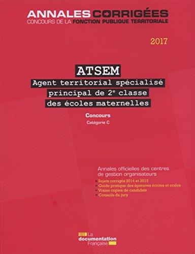 ATSEM Agent territorial spécialisé principal de 2e classe des écoles maternelles : Concours externe, interne, 3e concours, catégorie C