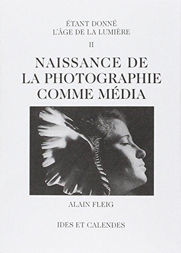 Naissance de la photographie comme média - tome 2 (02)