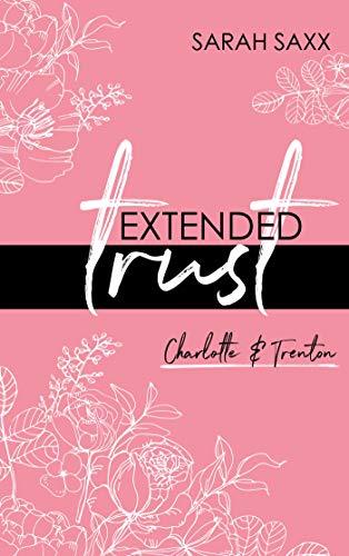EXTENDED trust: Charlotte & Trenton