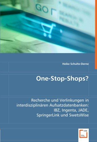 one-stop-shops-recherche-und-verlinkungen-in-interdisziplinaren-aufsatzdatenbanken-ibz-ingenta-jade-