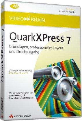 QuarkXPress 7 - der Praxisleitfaden