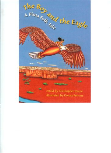 the-boy-and-the-eagle-a-pima-folk-tale-scott-foresman-reading-leveled-read