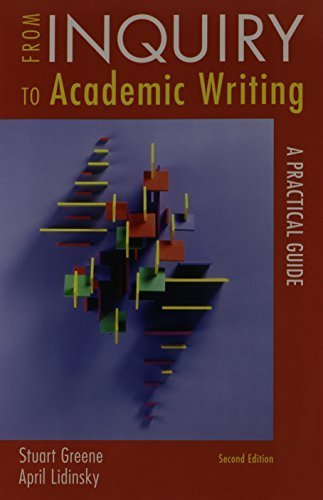 From Inquiry to Academic Writing 2e Brief & Pocket Style Manual 6e 1st edition by Greene, Stuart, Lidinsky, April, Hacker, Diana, Sommers, Nan (2011) Hardcover