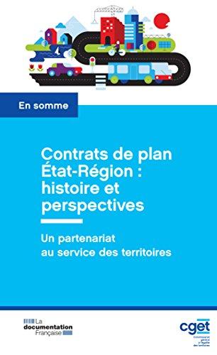 Contrats de plan État-Région : histoire et perspectives (En somme) (French Edition)
