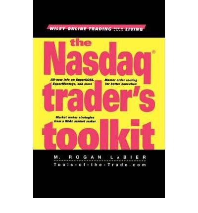 the-nasdaq-traders-toolkit-author-m-rogan-labier-feb-2001