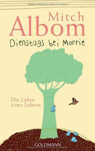 Buchseite und Rezensionen zu 'Dienstags bei Morrie: Die Lehre eines Lebens' von Mitch Albom