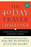 The 40 Day Prayer Challenge: Unlocking the Power of Partnered Prayer
