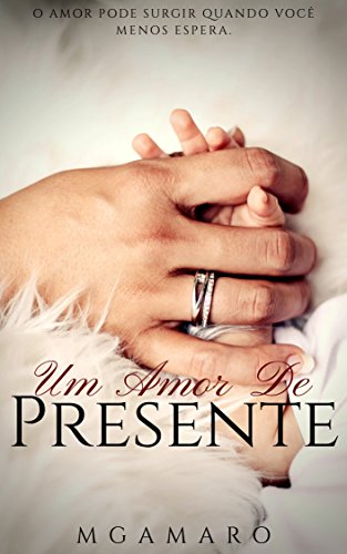 Um Amor de Presente (Portuguese Edition)