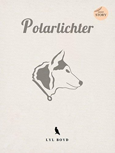 Buchseite und Rezensionen zu 'Polarlichter' von Lyl Boyd
