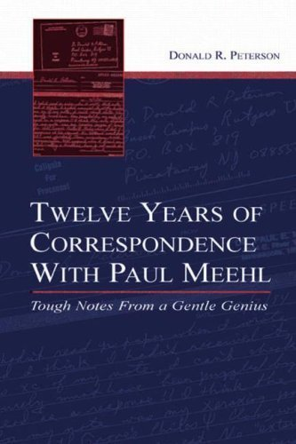 Twelve Years of Correspondence With Paul Meehl: Tough Notes From a Gentle Genius by Donald R. Peterson (2005-05-20)