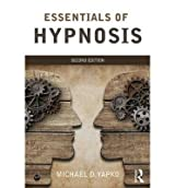 [Essentials of Hypnosis] (By: Michael D. Yapko) [published: October, 2014]