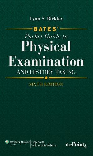 Bates' Pocket Guide to Physical Examination and History Taking, International Edition