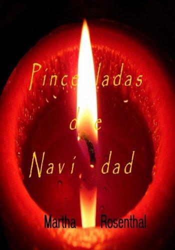 PINCELADAS DE NAVIDAD por Martha Rosenthal