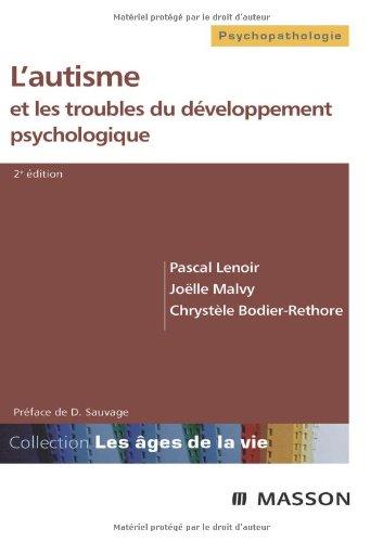 L'autisme et les troubles du développement psychologique
