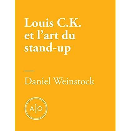 Pas de quoi rire : Louis C.K. et l'art du stand-up