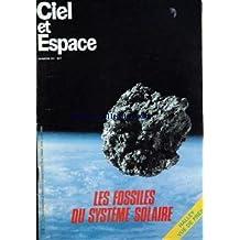 CIEL ET ESPACE [No 211] du 01/05/1986 - LES FOSSILES DU SYSTEME SOLAIRE - HALLEY VU DE PRES.