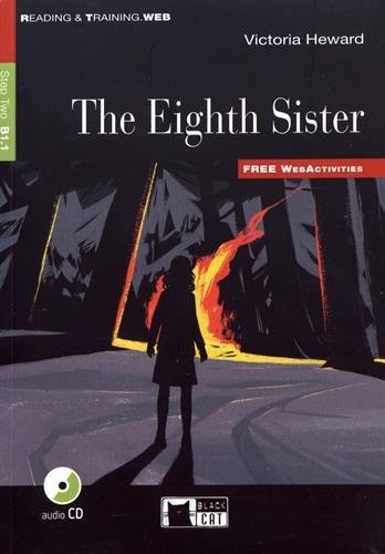 The eighth sister. Con CD Audio (Reading and Training)