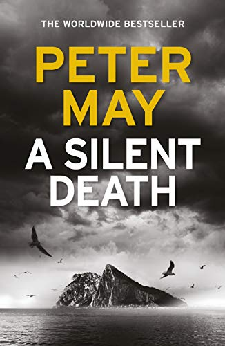 A Silent Death: The brand-new thriller from Number 1 bestseller Peter May by [May, Peter]