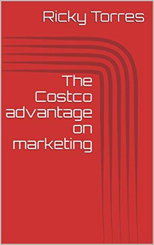 the-costco-advantage-on-marketing-english-edition