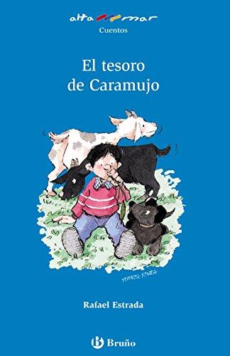 El tesoro de Caramujo (Castellano - A Partir De 6 Años - Altamar) por Rafael Estrada