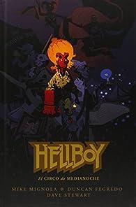 Hellboy 18: El circo de medianoche ) par Mike Mignola