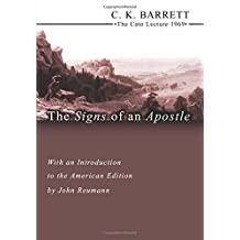 The Signs of an Apostle: The Cato Lecture 1969