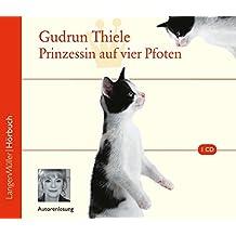 Prinzessin auf vier Pfoten (CD): Autorenlesung