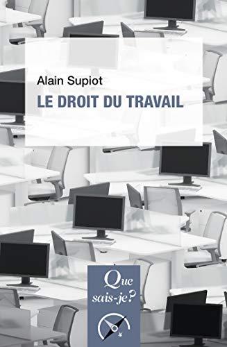 Le droit du travail: « Que sais-je ? » n° 1268 par  Presses Universitaires de France