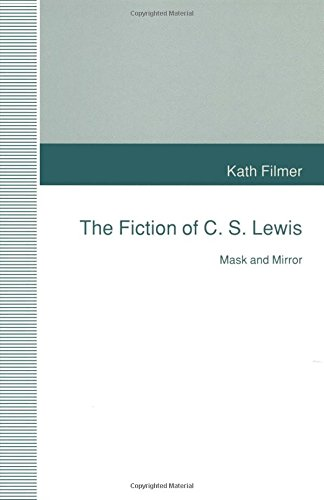 The Fiction of C. S. Lewis: Mask and Mirror