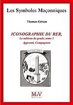 Le tableau de grade - Tome 1, Apprenti, Compagnon de Thomas Grison